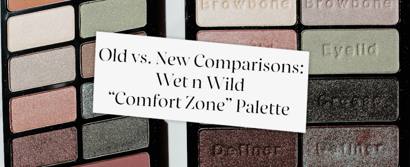 Featured Image Old vs. New WnW Comfort Zone Palette
